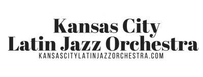 Kansas City Latin Jazz Orchestra located in Kansas City MO
