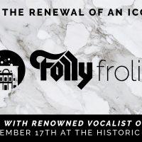 Folly Frolic - An Evening with Oleta Adams