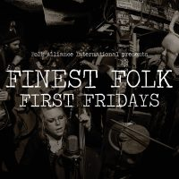 Finest Folk First Fridays featuring Rural Grit Holiday Jubilee