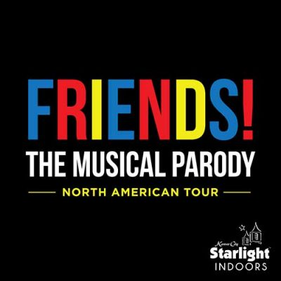 Friends! The Musical Parody at Starlight