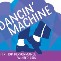 Dancin' Machine - A Hip Hop Dance Performance