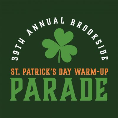 Brookside 39th Annual St. Patrick's Warm-Up Parade...