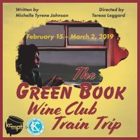 The Green Book Wine Club Train Trip presented by KC MeltingPot Theatre at Just Off Broadway Theatre, Kansas City MO