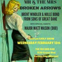 Mr. And the Mrs. + Broken Arrows + Major Matt Mason USA (Duo) + Sons of Great Dane