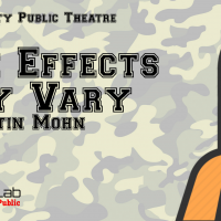 Theatre Lab Returns: Effects May Vary by Justin Mohn