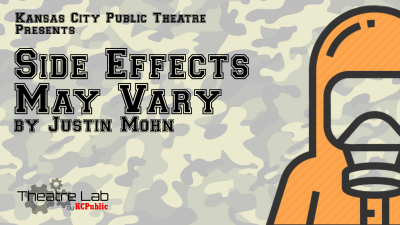 Theatre Lab Returns: Effects May Vary by Justin Mo...