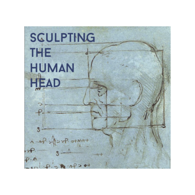 Sculpting the Human Head - InterUrban ArtHouse Cla...