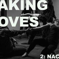 MAKING MOVES #2: NACHMO