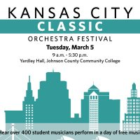 Kansas City Classic Orchestra Festival presented by Youth Symphony of Kansas City at Carlsen Center at Johnson County Community College, Overland Park KS