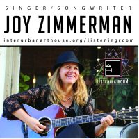 ArtHouse Listening Room with Joy Zimmerman