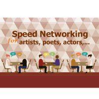 Speed Networking for artists, poets, actors, ...