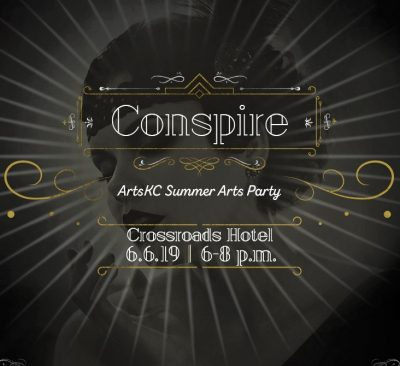ArtsKC Summer Arts Party: Conspire