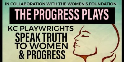 The Progress Plays: 10-minute Plays Speaking Truth to Women & Progress