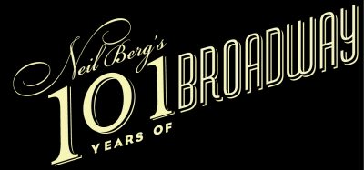 Neil Berg's 101 Years of Broadway
