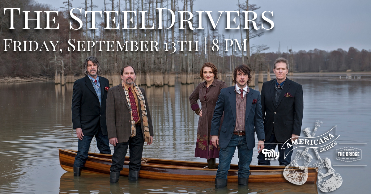 SteelDrivers presented by Folly Theater, 90 9 The Bridge