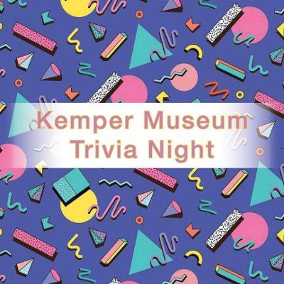 Kemper Museum Trivia Night