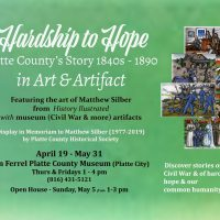 Hardship to Hope, Platte County's Story in Art and Artifact