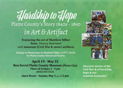 Hardship to Hope, Platte County's Story in Art and Artifact presented by Ben Ferrel Platte County Museum at Ben Ferrel Platte County Museum, Platte City MO