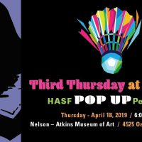 Third Thursday at the Nelson-Atkins Museum of Art HASF POP Up Performance