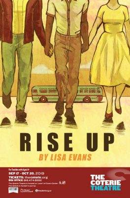 Rise Up presented by The Coterie Theatre at The Coterie Theatre, Kansas City MO