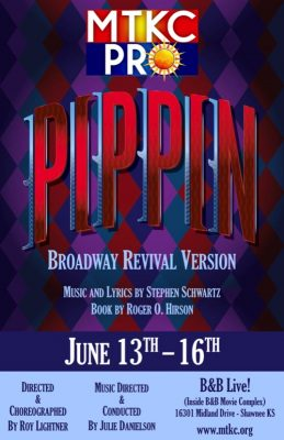 Pippin -- The Broadway Revival Version