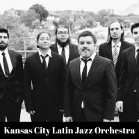 Kansas City Latin Jazz Orchestra at the Blue Room 18th & Vine presented by Kansas City Latin Jazz Orchestra at The Blue Room, Kansas City MO
