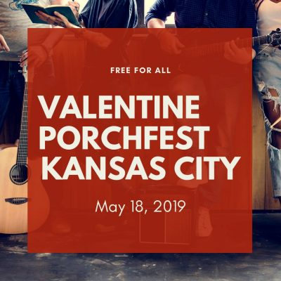 Valentine Porchfest KC presented by Valentine Porchfest KC at ,