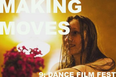 Making Moves #9: Dance Film Festival presented by Charlotte Street Foundation at Capsule, Kansas City MO