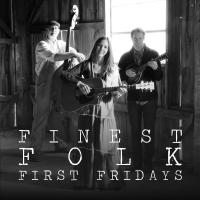 Finest Folk First Fridays – featuring Under the Big Oak Tree presented by Folk Alliance International at ,