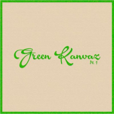 The Green Kanvaz Experience