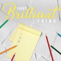 Every Brilliant Thing at Spinning Tree Theatre