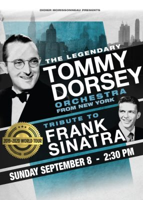 The Tommy Dorsey Orchestra Tribute to Frank Sinatra