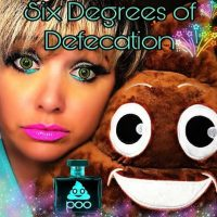 Six Degrees of Defecation