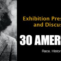 30 Americans Exhibition Presentation and Discussion