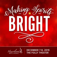 Making Spirits Bright! presented by Heartland Men's Chorus at The Folly Theater, Kansas City MO