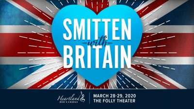RESCHEDULED FOR JUNE 13TH AND 14TH – Smitten With Britain! presented by Heartland Men's Chorus at The Folly Theater, Kansas City MO