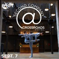Second Company @Crossroads Hotel presented by Kansas City Ballet at ,