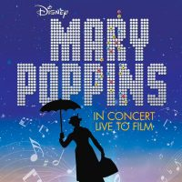Mary Poppins in Concert Live to Film presented by Kansas City Symphony at Kauffman Center for the Performing Arts, Kansas City MO