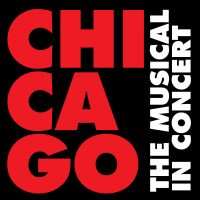 Chicago — The Musical in Concert presented by Kansas City Symphony at Kauffman Center for the Performing Arts, Kansas City MO