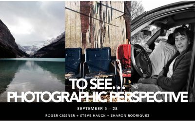 To See...Photographic Perspective Gallery Exhibit