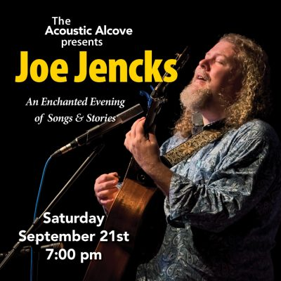 An Evening with Joe Jencks presented by Acoustic Alcove at Acoustic Alcove, Lees Summit MO