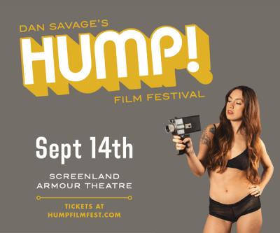 Dan Savage's 14th Annual HUMP! Film Festival presented by Dan Savage's 14th Annual HUMP! Film Festival at ,