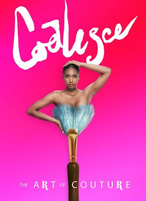 Coalesce: The Art of Couture