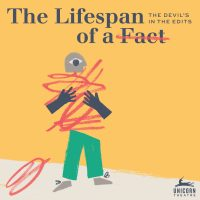 The Lifespan of a Fact presented by Unicorn Theatre at Unicorn Theatre, Kansas City MO