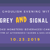 A Ghoulish Evening with Orrin Grey & Signal Horizon presented by Afterword Tavern and Shelves at ,