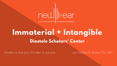 Immaterial and Intangible presented by newEar Contemporary Chamber Ensemble at ,