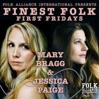 Finest Folk First Fridays: Mary Bragg & Jessica Paige