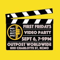 Back Alley Brass Band Video Party presented by Back Alley Brass Band at ,
