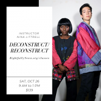 Deconstruct Reconstruct presented by Rightfully Sewn at ,