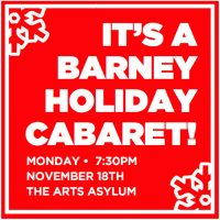 "'Tis The Season! One Night Only, Come And Celebrate A ""Barney Holiday"" With The Barn Players! presented by The Barn Players Community Theatre at The Barn Players Community Theatre, Mission KS"